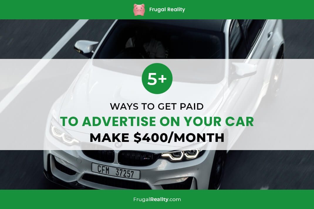 5+ Ways To Get Paid To Advertise On Your Car (Make $400-Month)
