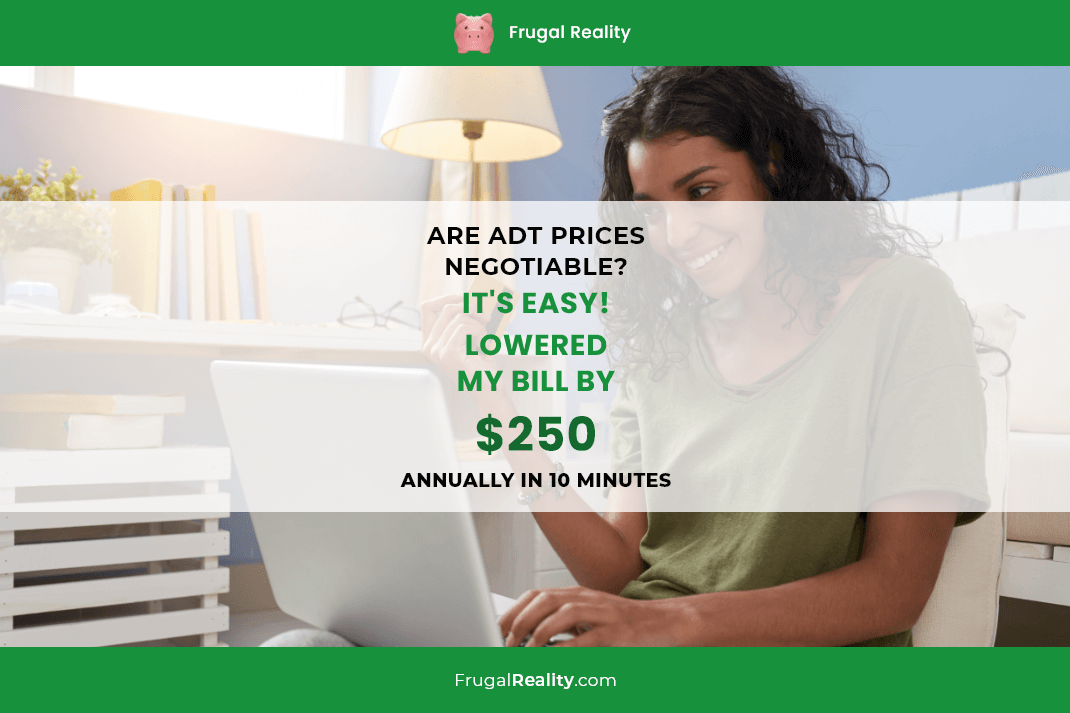 Are ADT Prices Negotiable IT'S EASY! Lowered My Bill by $250 Annually in 10 Minutes (2020)