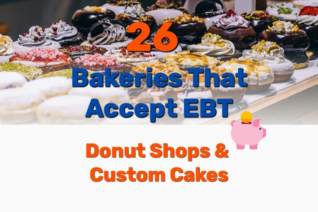Bakeries that accept EBT - Frugal Reality