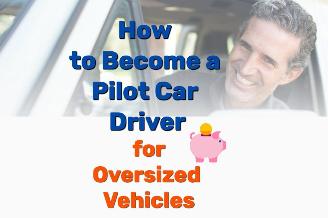 Become pilot car driver - Frugal Reality