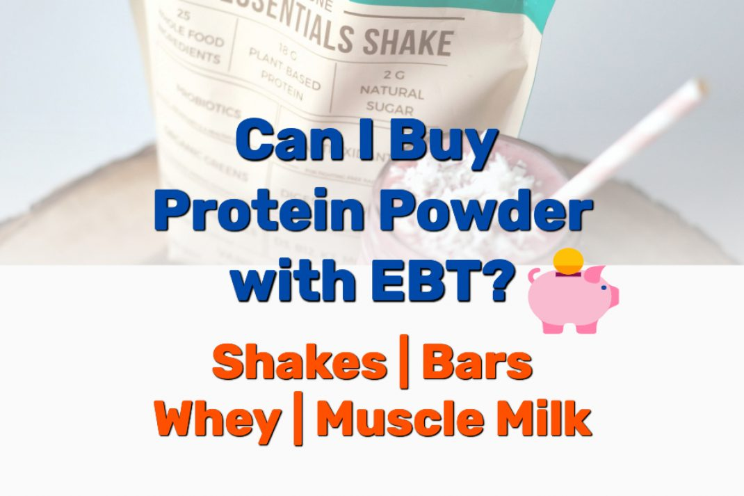 Buy Protein Powder with EBT - Frugal Reality
