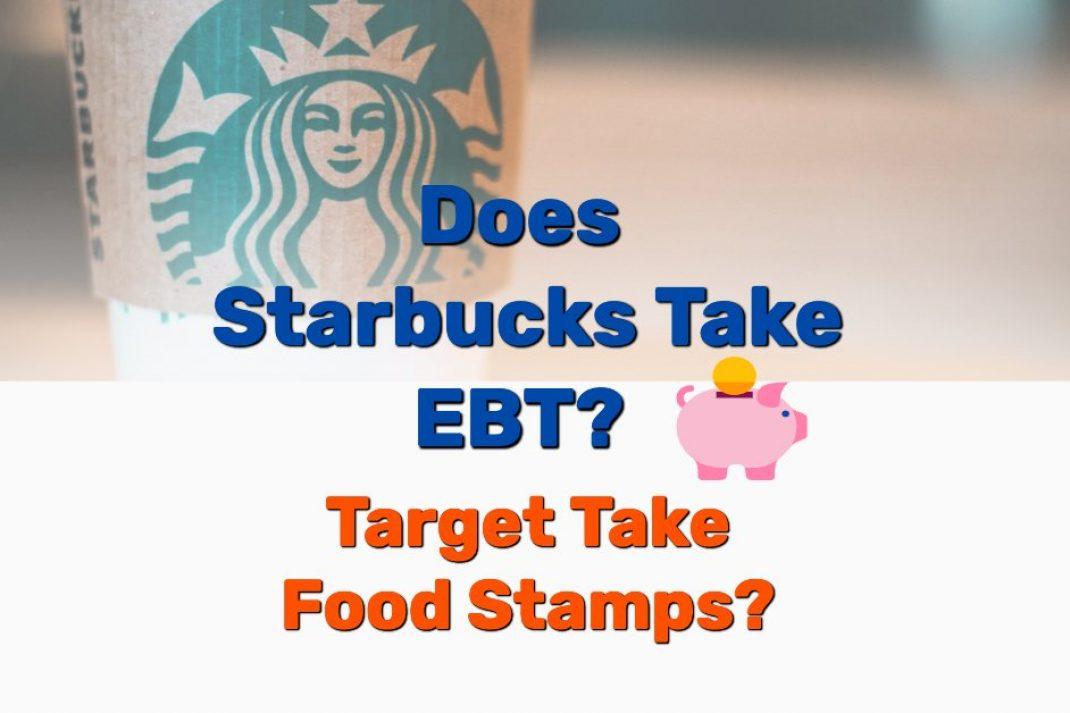 Does Starbucks take EBT - Frugal Reality