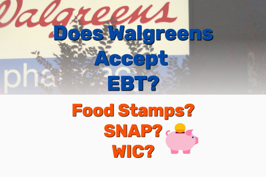 Does Walgreens accept EBT - Frugal Reality