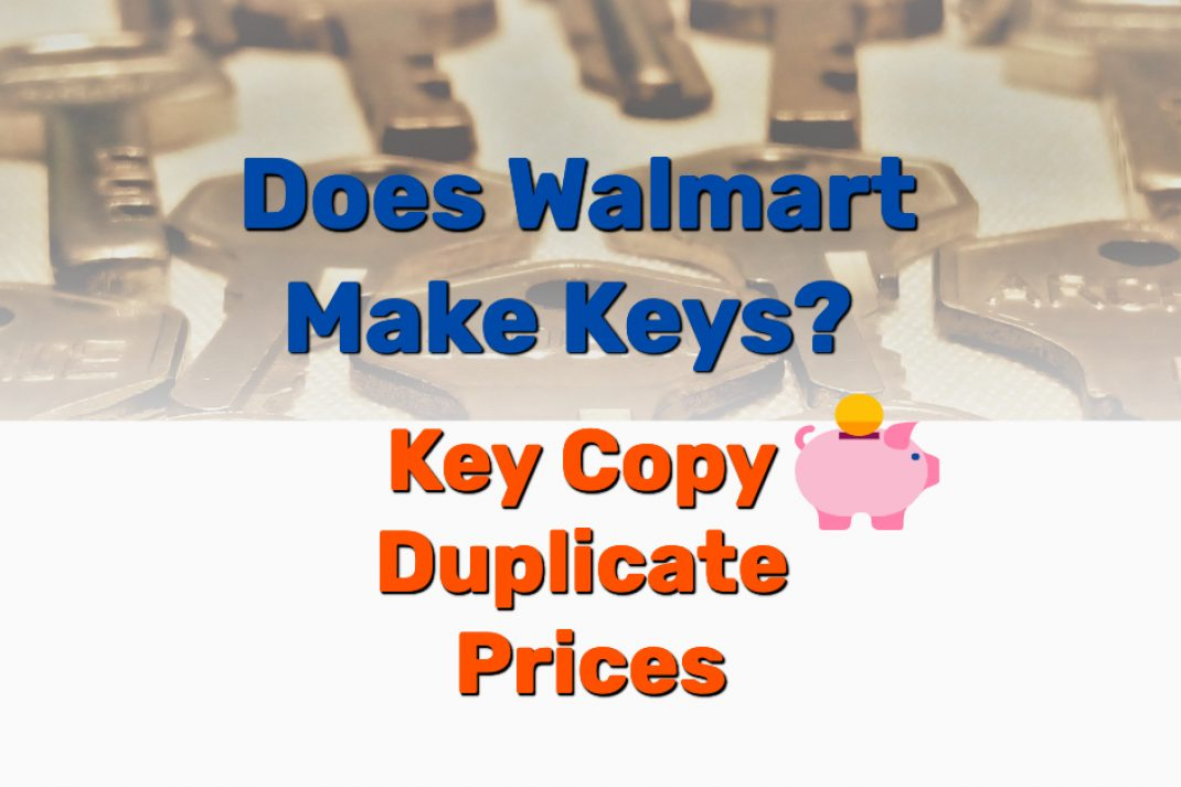 Does Walmart Make Keys - Frugal Reality