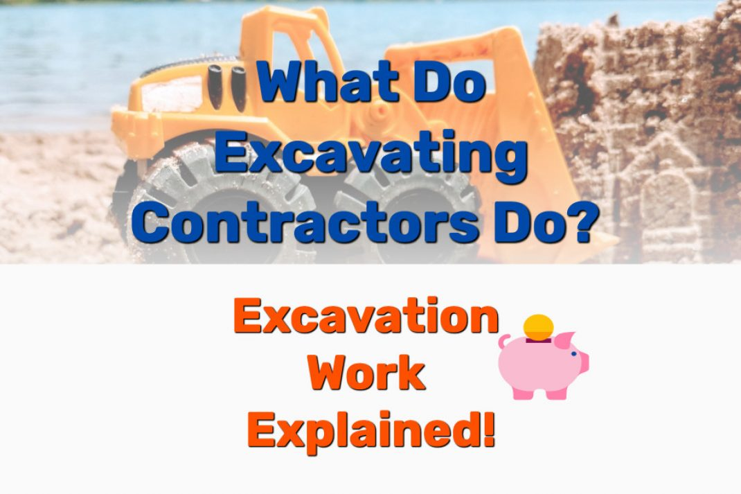 Excavating Contractors Do - Frugal Reality