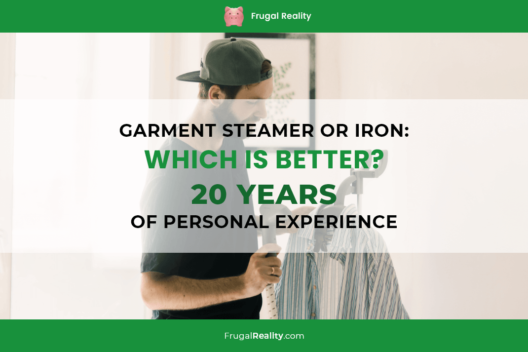 Garment Steamer or Iron Which is Better (20 Years of Personal Experience)