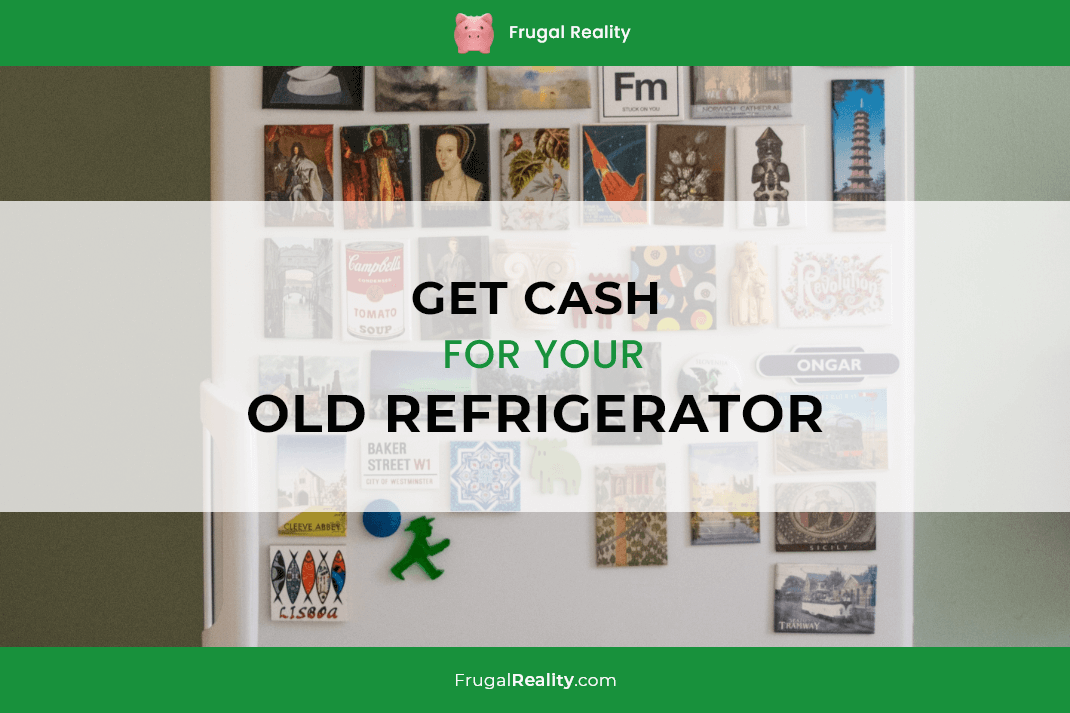 Get Cash for Your Old Refrigerator