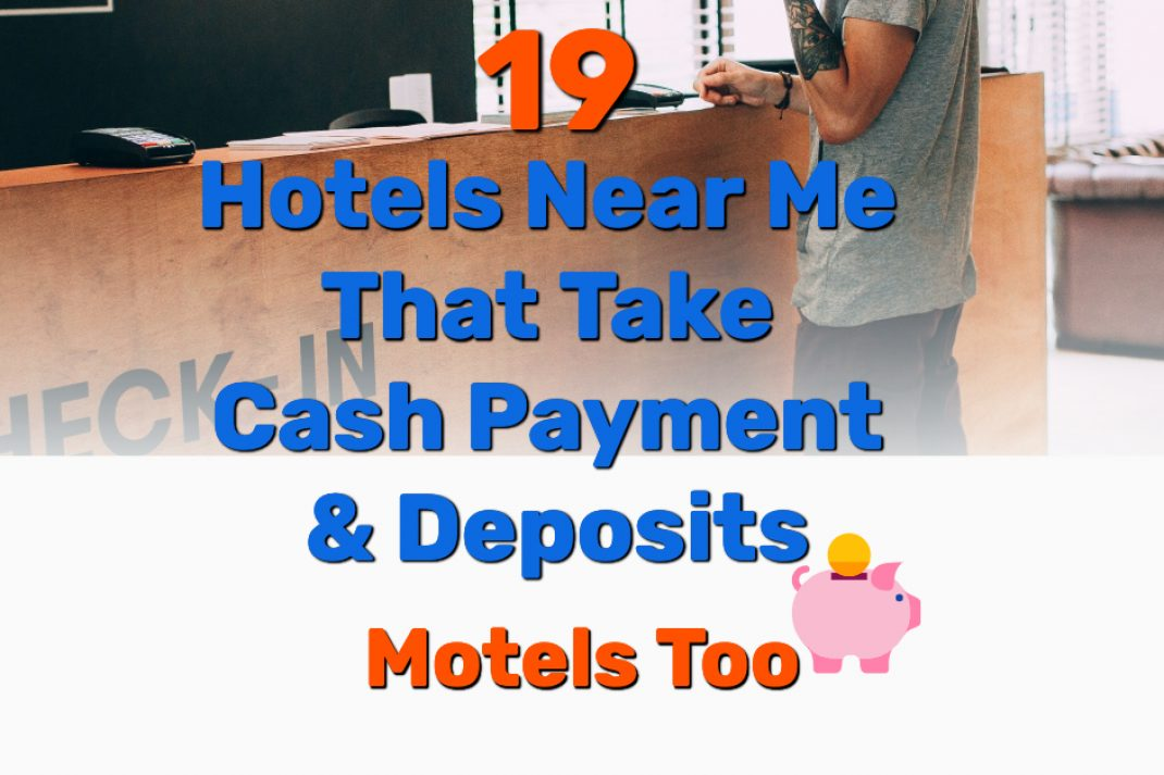 Hotels that take cash - Frugal Reality
