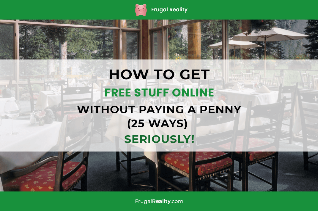 How to Get Free Stuff Online without Paying a Penny (25 Ways) - SERIOUSLY!
