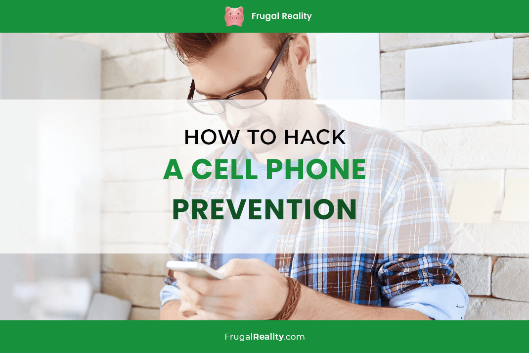 How to Hack a Cell Phone Prevention
