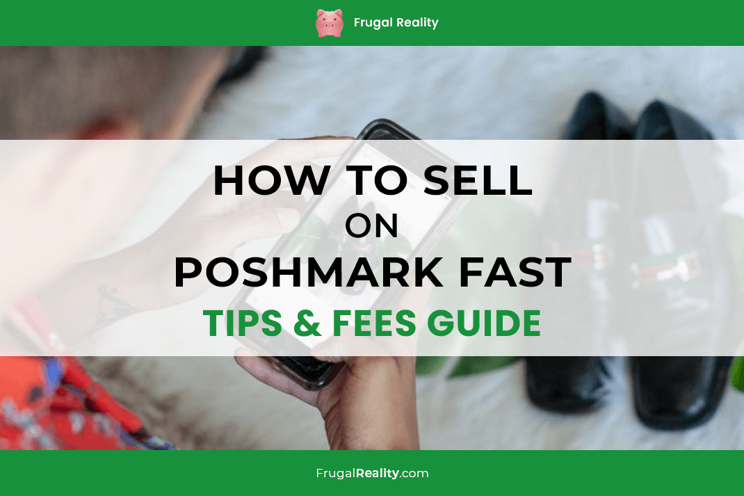 How to Sell on Poshmark Fast - Tips & Fees Guide