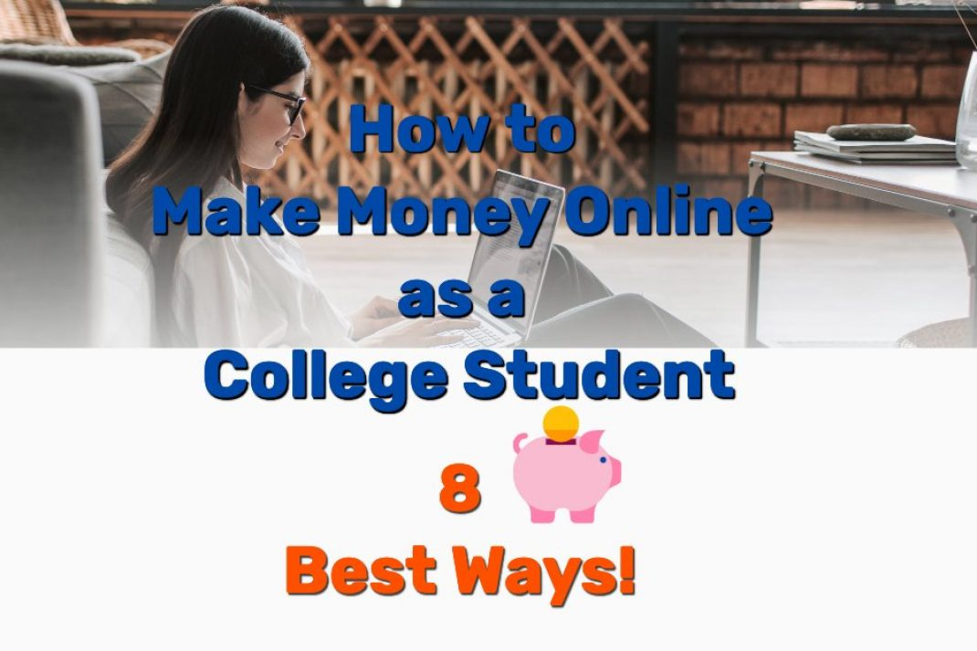 How to make money online college student - Frugal Reality
