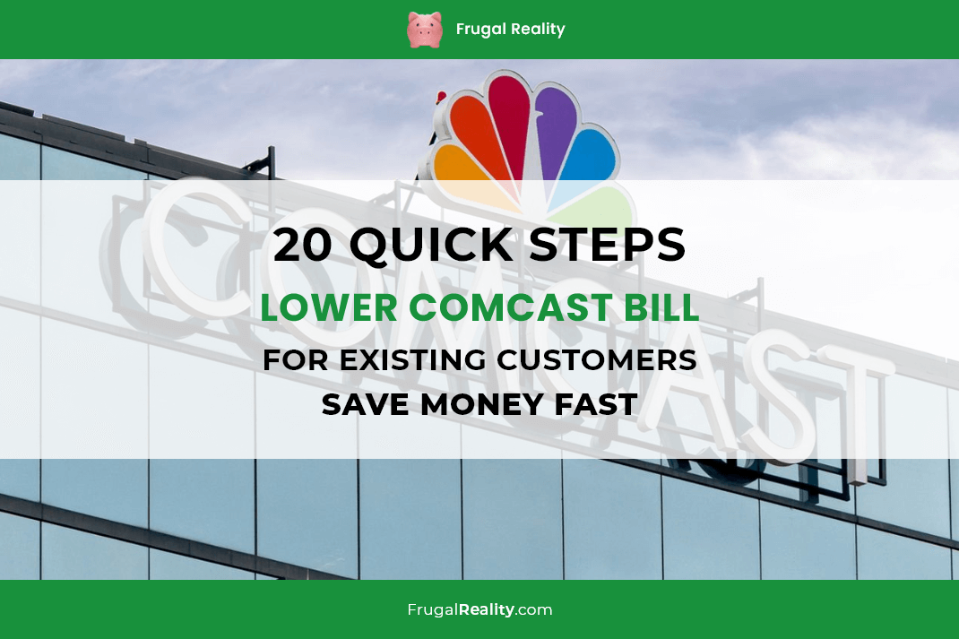 My 20 Quick Steps for Lower Comcast Bill for Existing Customers – Save Money Fast
