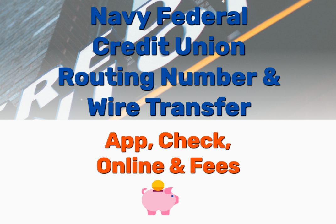 Navy Federal Credit Union Routing Number & Wire Transfer - Frugal Reality