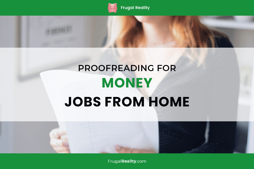 Proofreading For Money Jobs From Home [Ultimate Guide for Beginners]