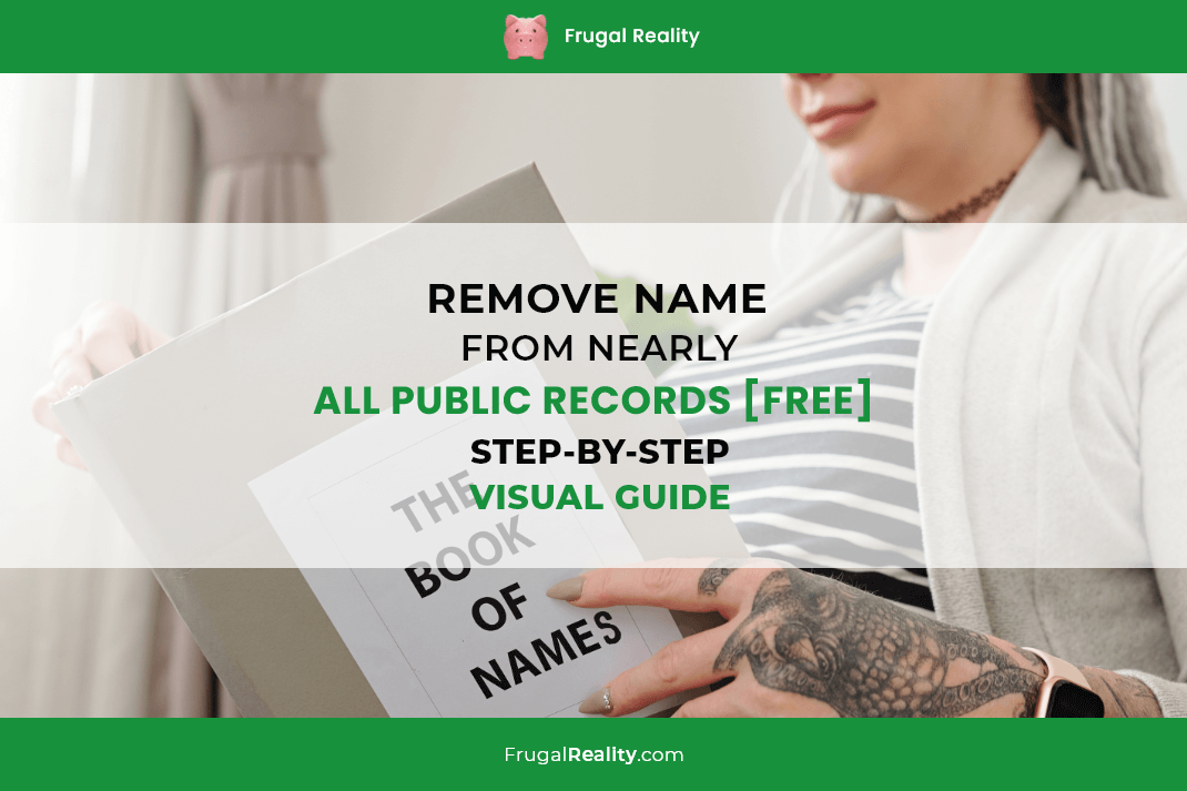 Remove Name from Nearly ALL Public Records [FREE] - Step-By-Step Visual Guide