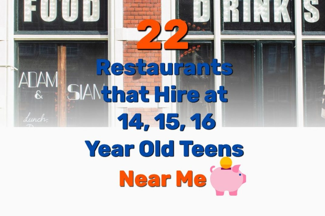 Restaurants that Hire at 14 15 16 Teens - Frugal Reality