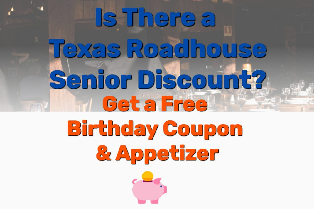 Texas Roadhouse Senior Discount - Frugal Reality