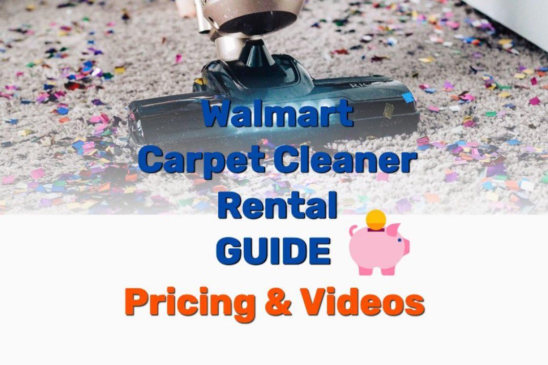 Walmart Carpet Cleaner Rental - Frugal Reality