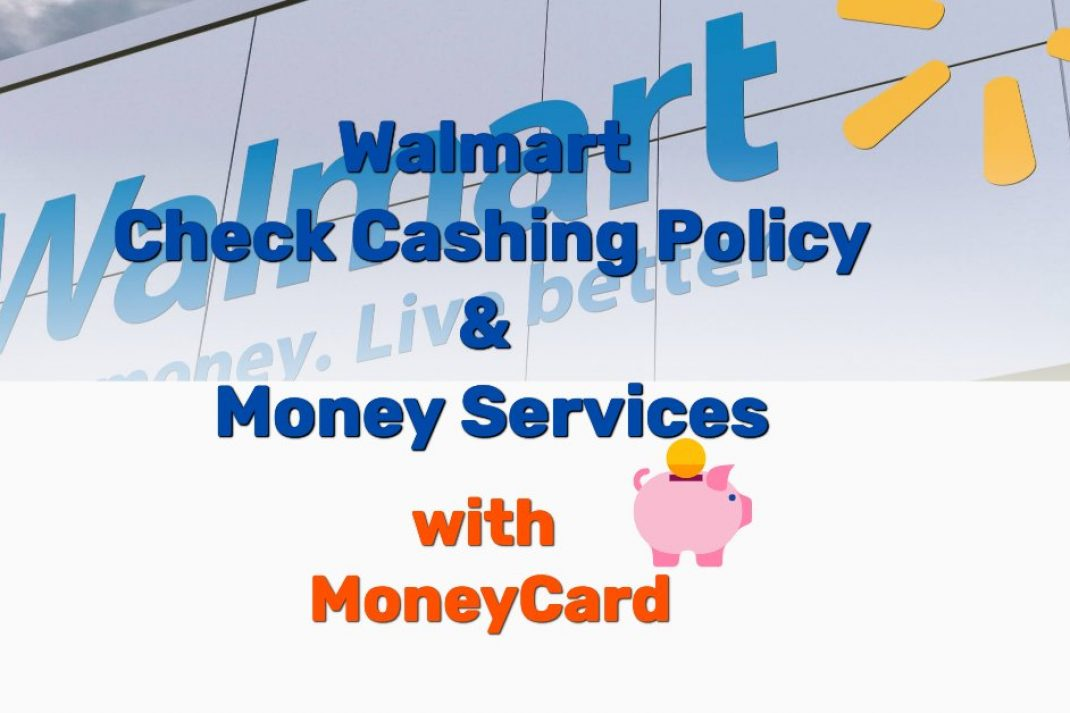 Walmart check cashing policy - Frugal Reality