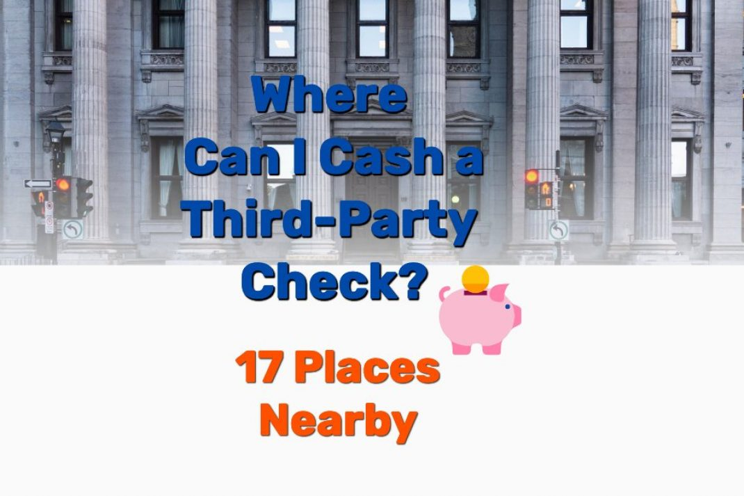 Where can I cash third party check - Frugal Reality