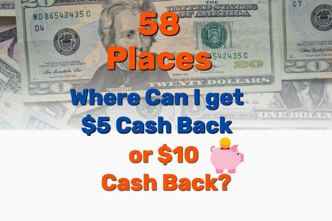 Where Can I get $5 Cash Back $10 - Frugal Reality
