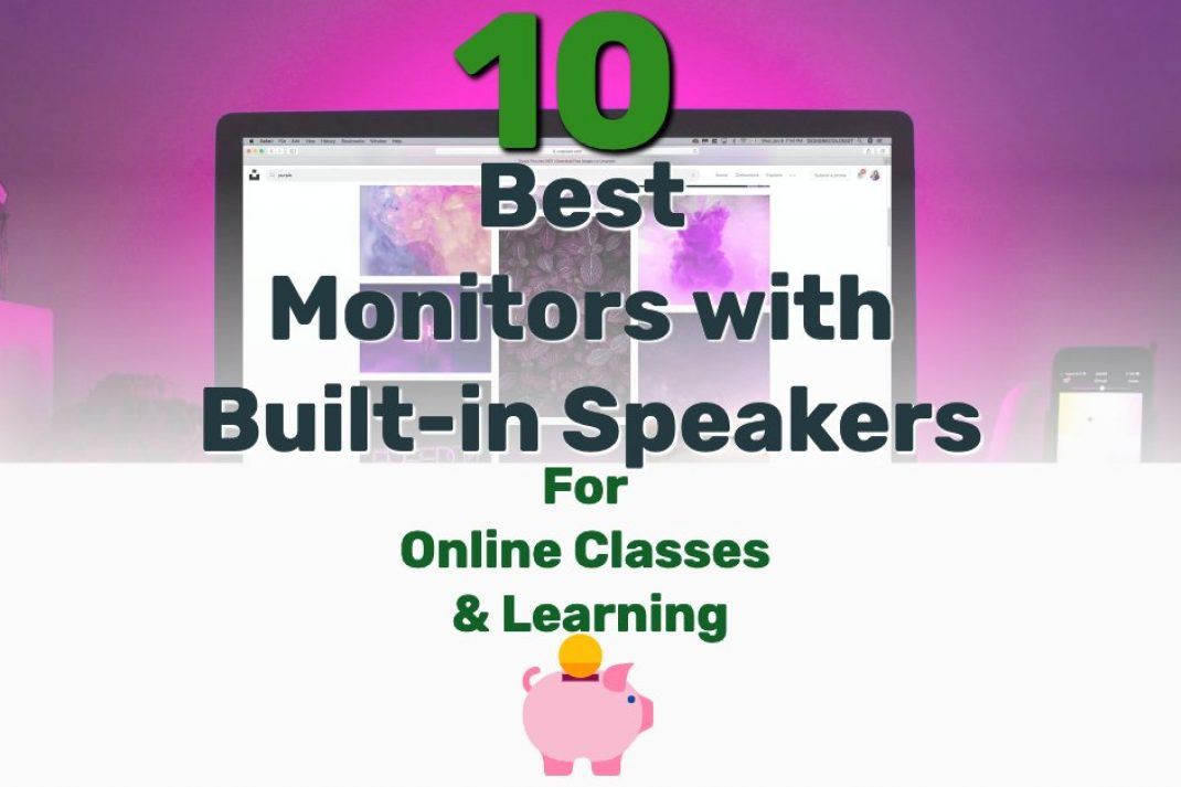 Best Monitors with Built-in Speakers - Frugal Reality
