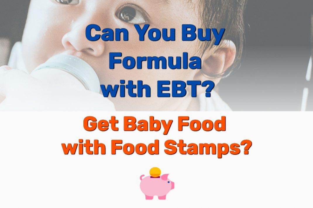Buy Formula with EBT - Frugal Reality