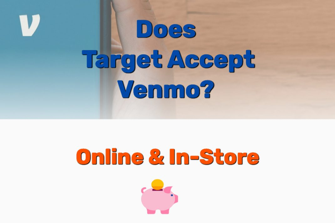 Does Target Accept Venmo - Frugal Reality