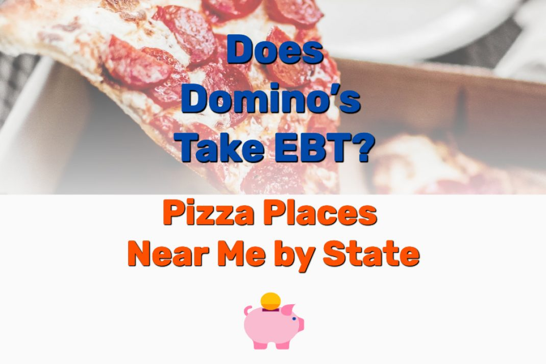 Domino's Take EBT - Frugal Reality