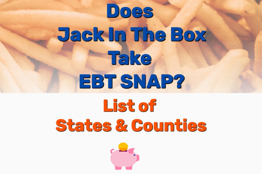 Does Jack In The Box Take EBT - Frugal Reality