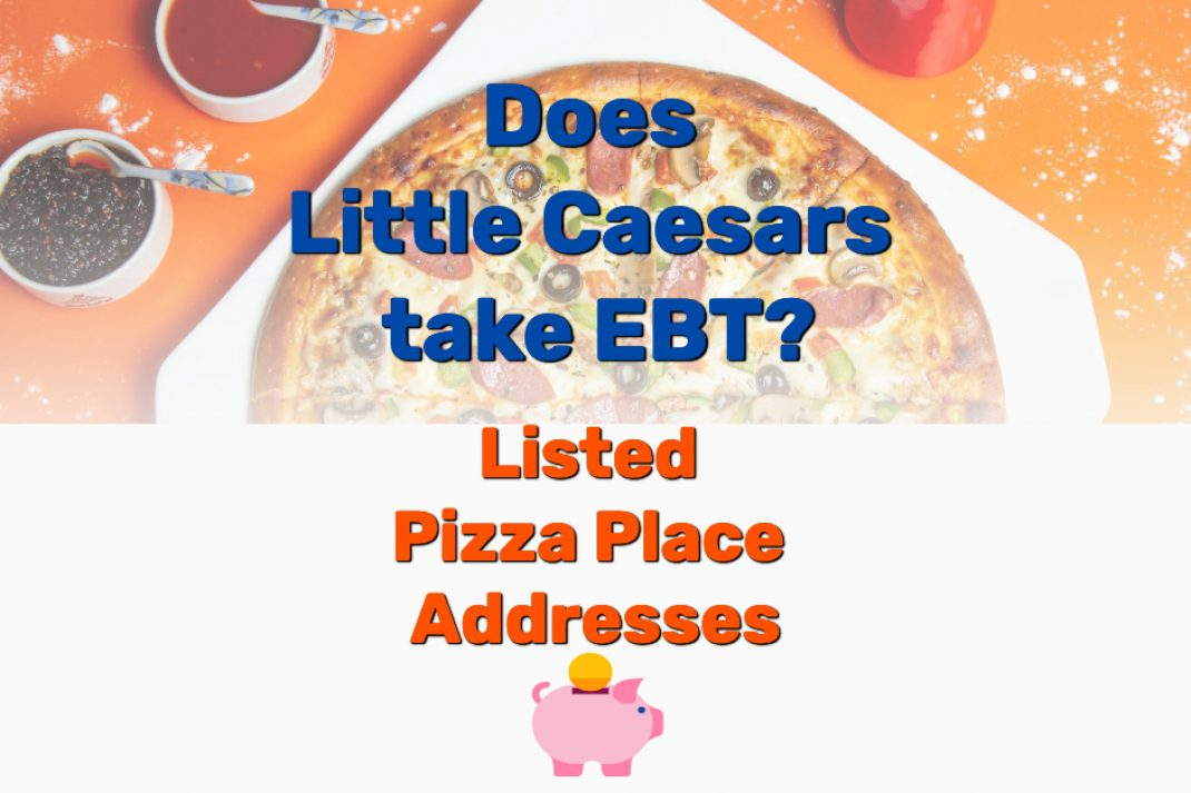Does Little Caesars take EBT - Frugal Reality