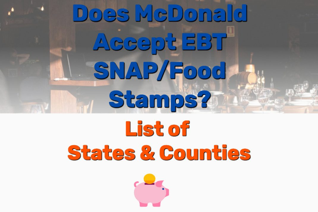 Does McDonald Accept EBT SNAP - Frugal Reality
