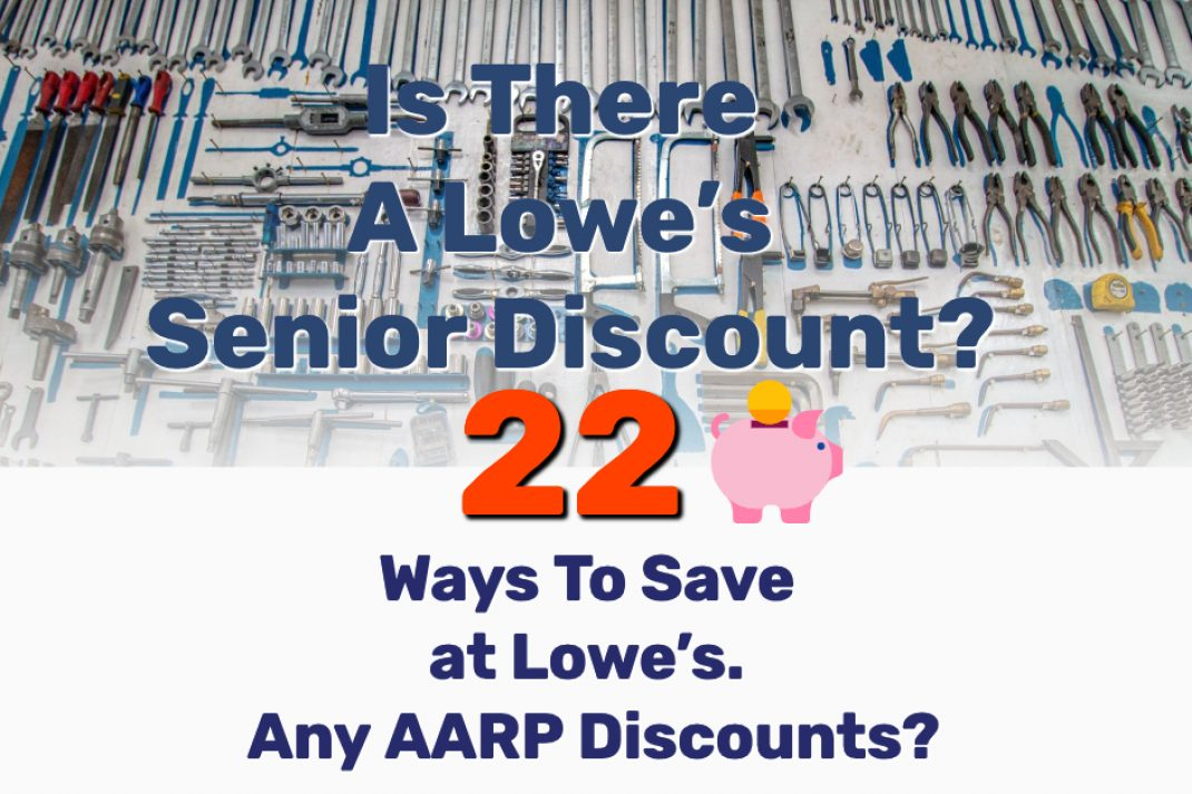 Lowe's Senior Discount - Frugal Reality
