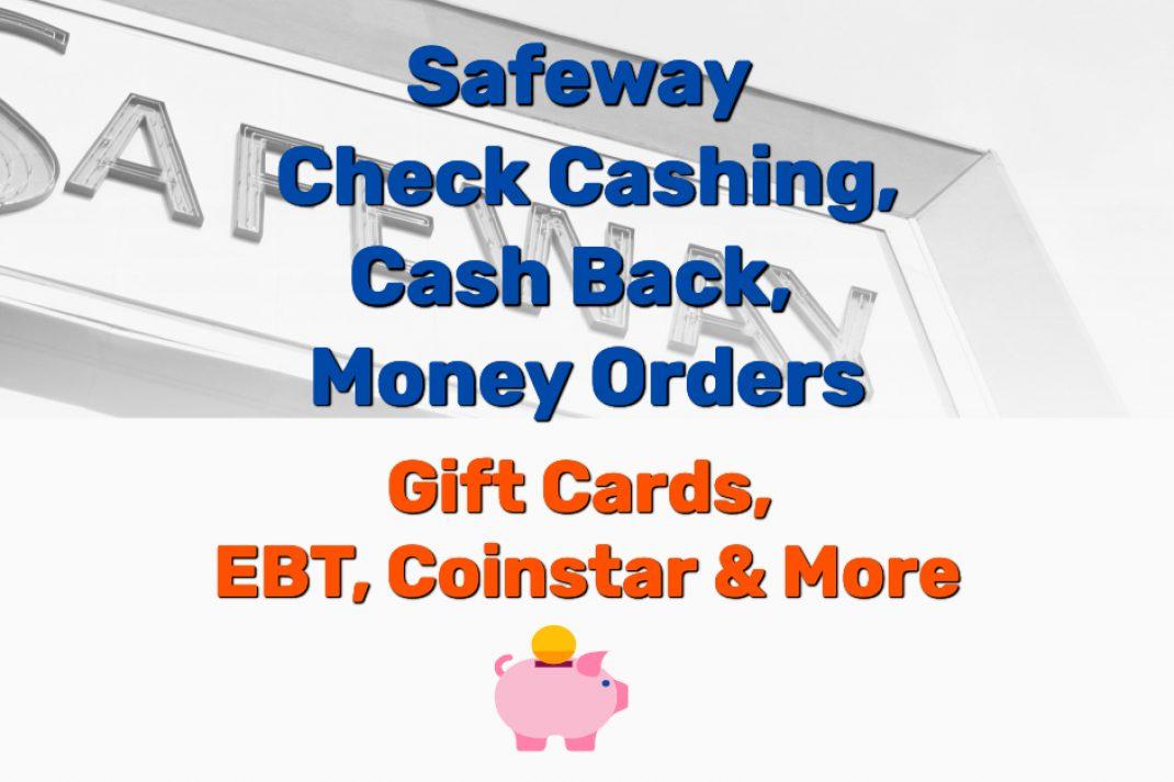 Safeway Check Cashing Money Order EBT - Frugal Reality
