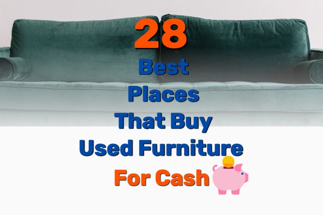 Stores that buy used furniture - Frugal Reality