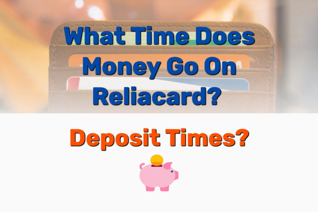 What Time Does Money Go On Reliacard - Frugal Reality