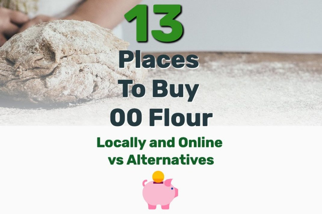 Where to Buy 00 Flour - Frugal Reality